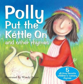 Classic Bedtime Story / Polly Put the Kettle On
