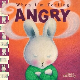 When I'm Feeling - Angry Trace Moroney